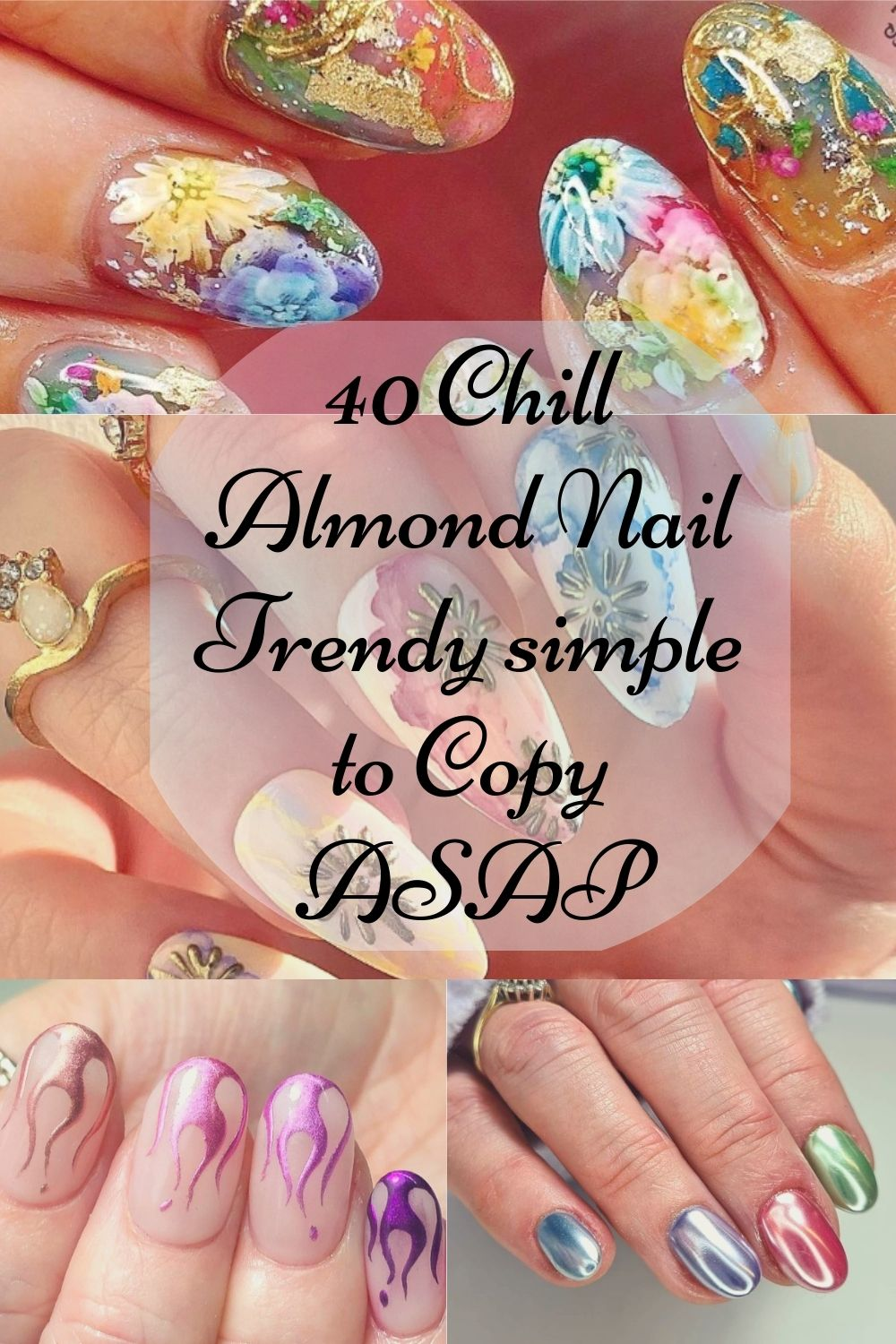 40 Chill Almond Nail Trendy Simple to Copy ASAP!